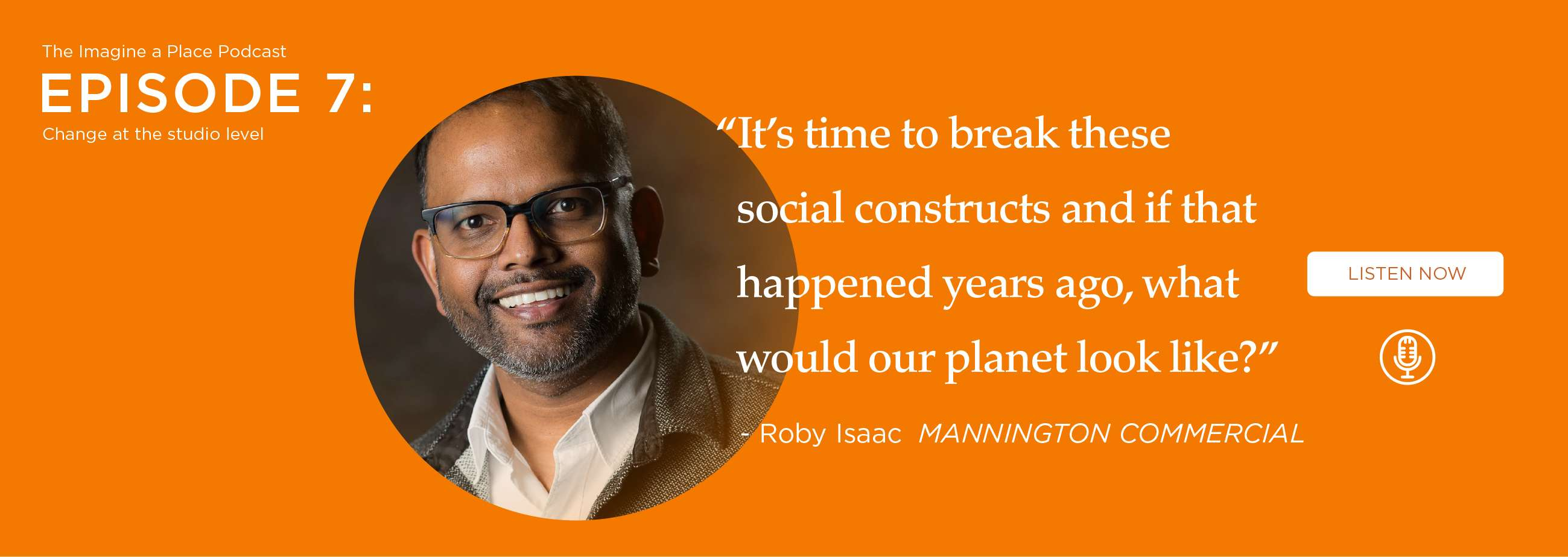 Roby Isaac (Mannington Commercial): Change at the studio level. - Ep. 07