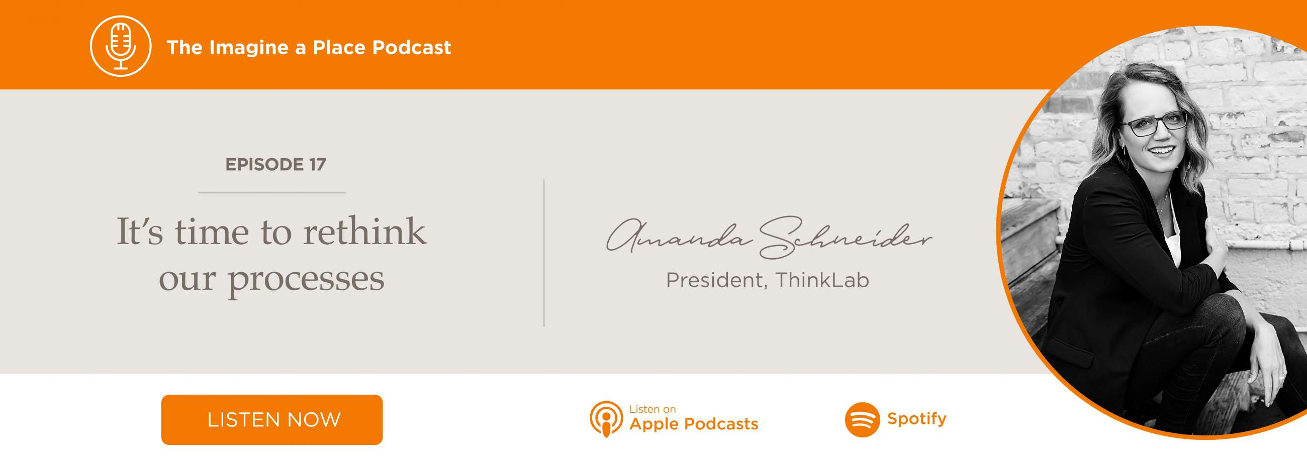 Amanda Schneider (ThinkLab): It's time to rethink our processes