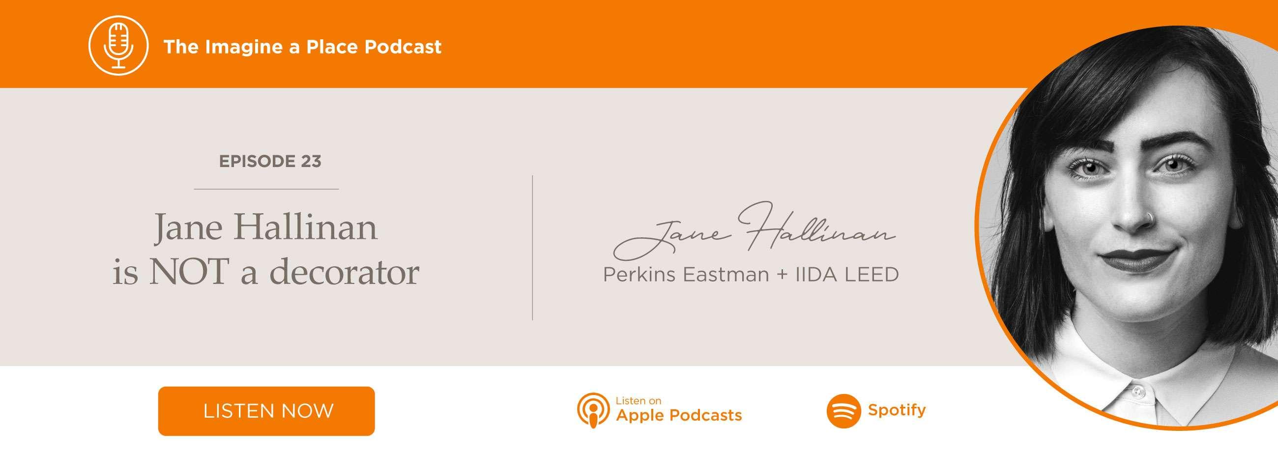 Jane Hallinan is NOT a decorator.