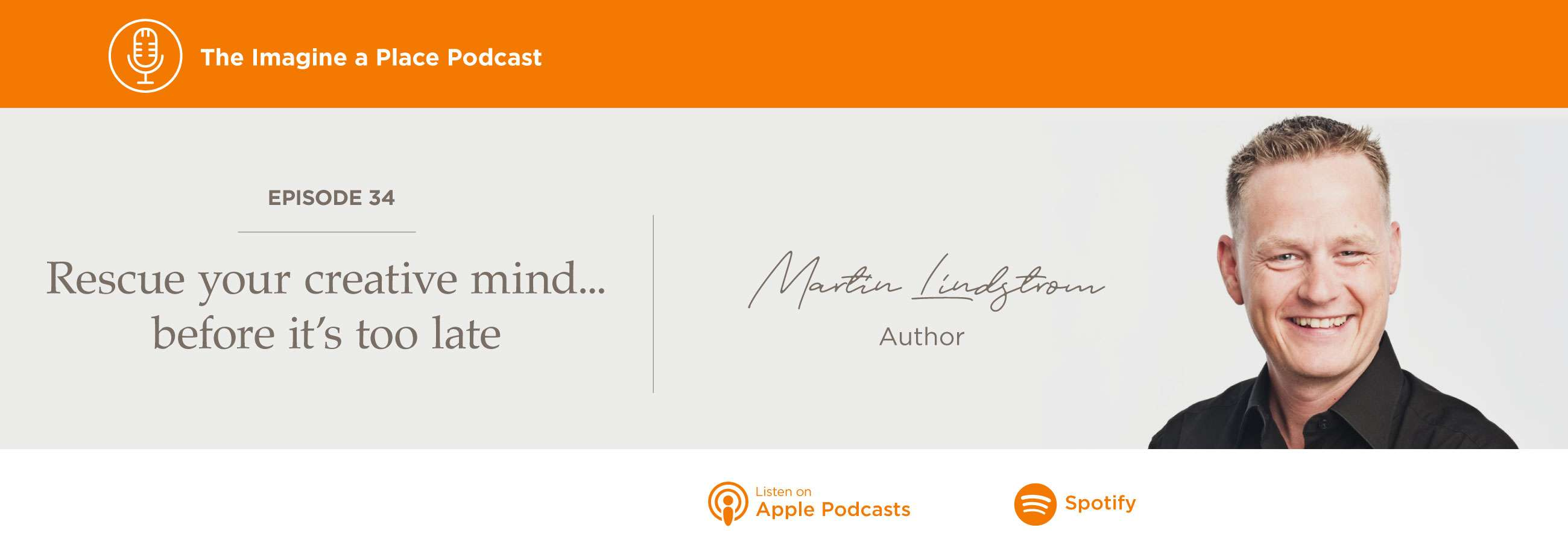 Imagine a Place Podcast with Martin Lindstrom