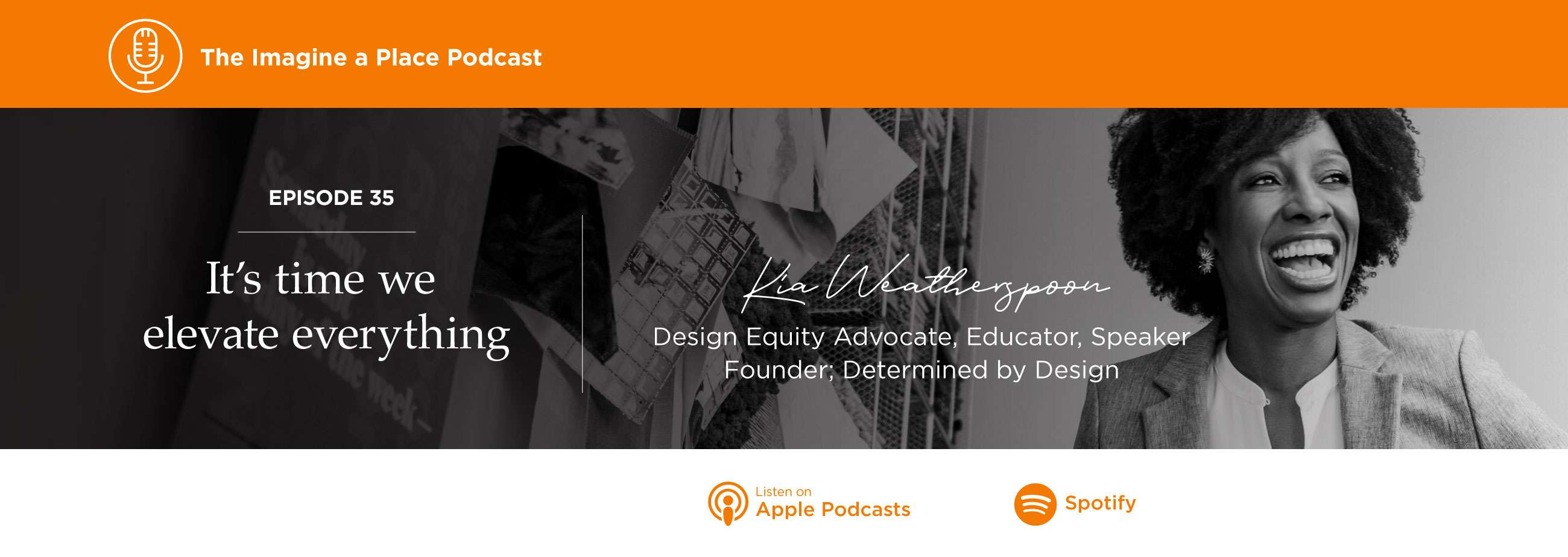 Imagine a Place Podcast with Kia Weatherspoon of Determined by Design