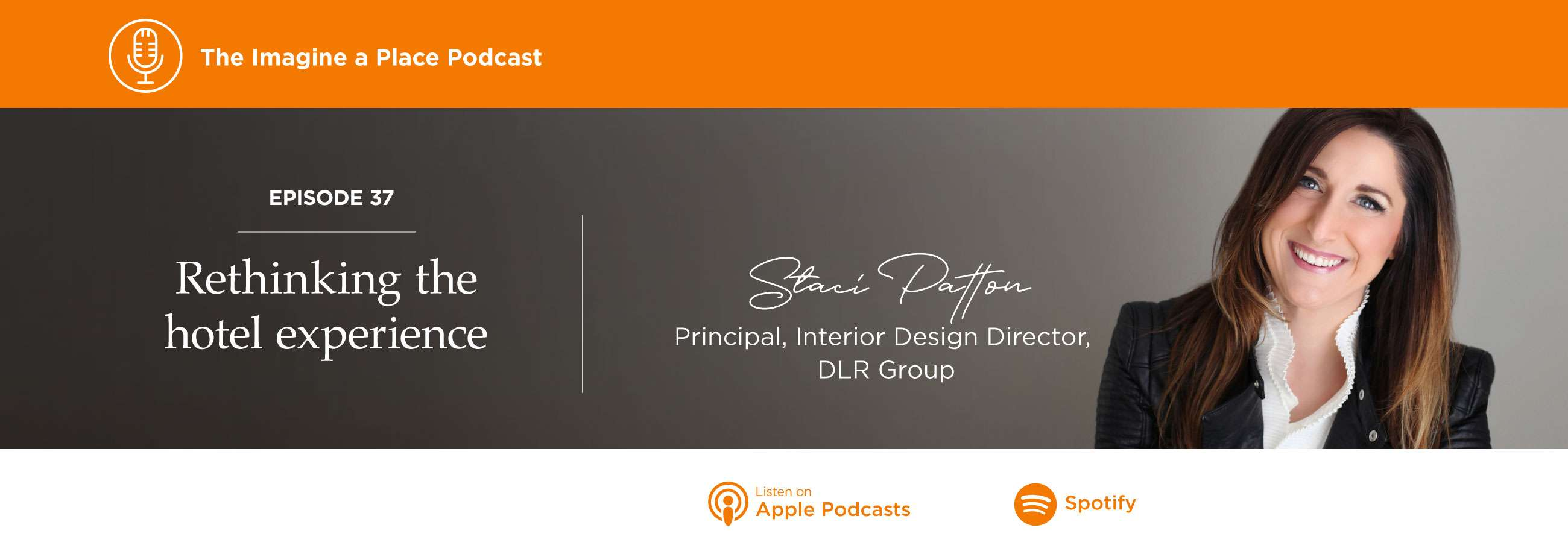 Imagine a Place Podcast with Staci Patton of DLR Group
