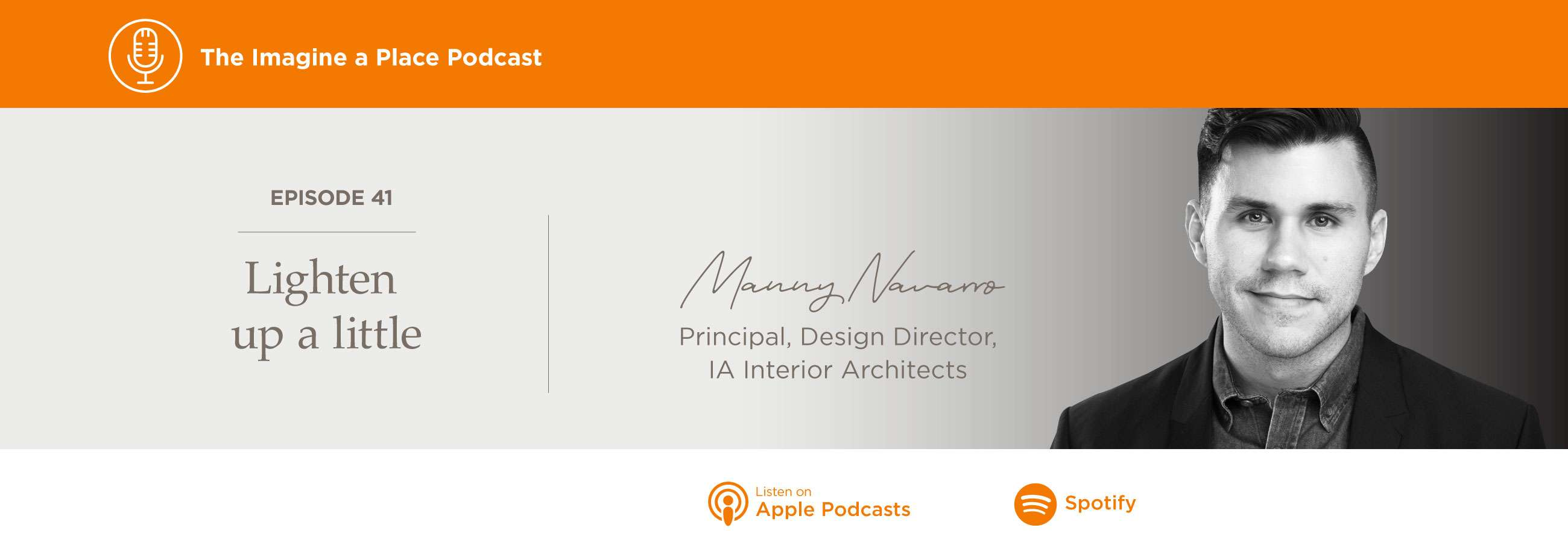 Imagine a Place Podcast with Manny Navarro of IA Architects