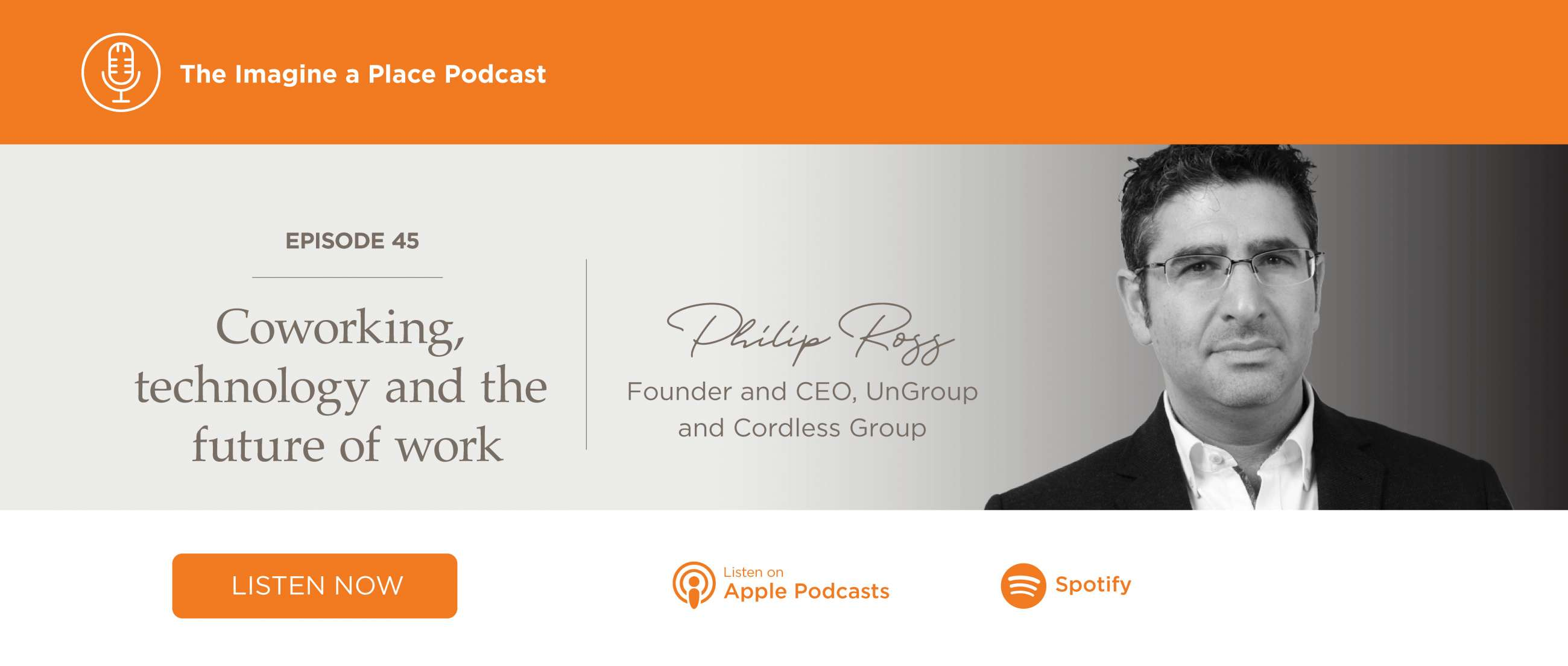 Imagine a Place Podcast with Philip Ross of Unwork