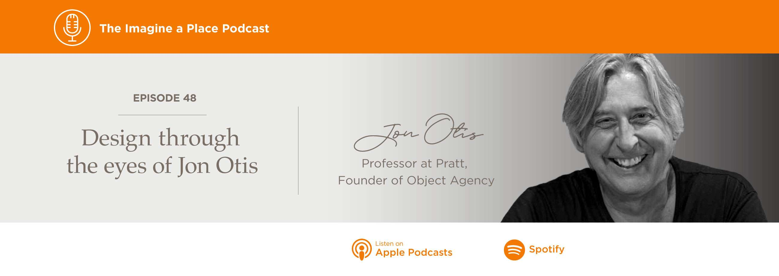 Jon Otis on the Imagine a Place podcast by OFS