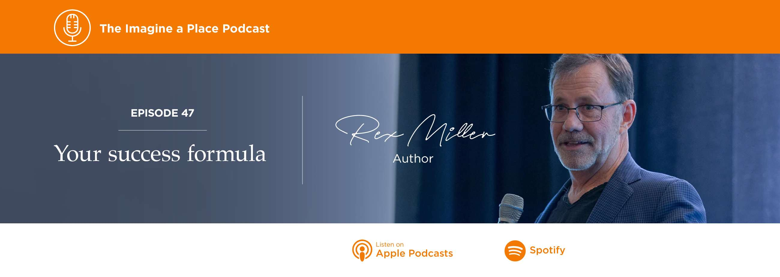 Rex Miller on the Imagine a Place podcast by OFS