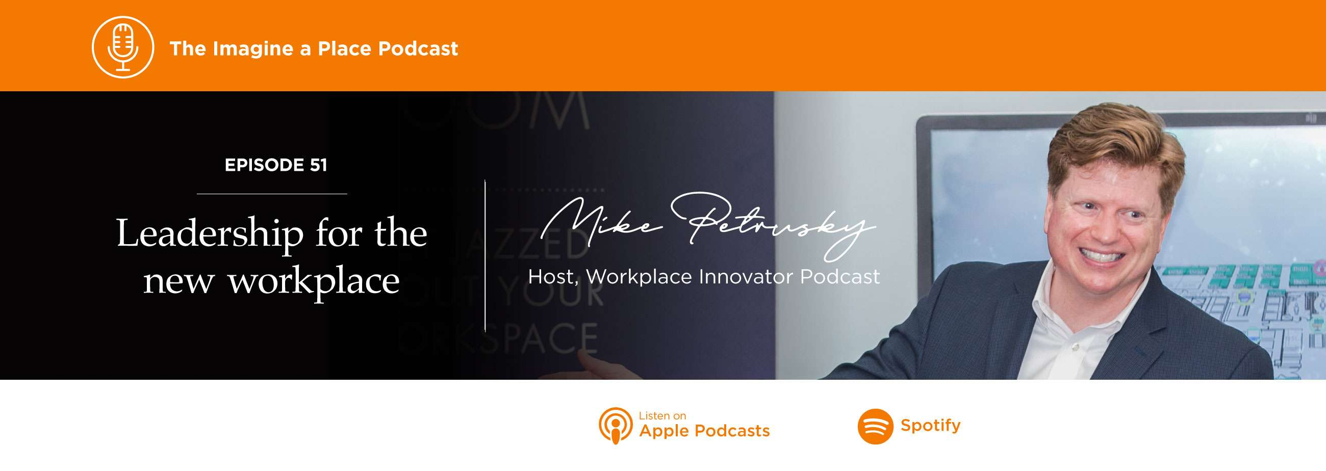 Mike Petrusky of Workplace Innovator Podcast on the Imagine a Place podcast by OFS